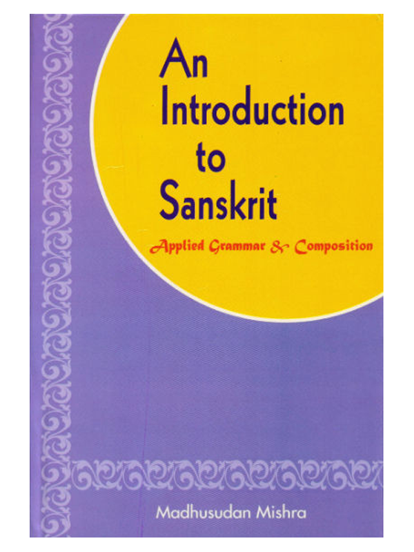 An Introduction to Sanskrit