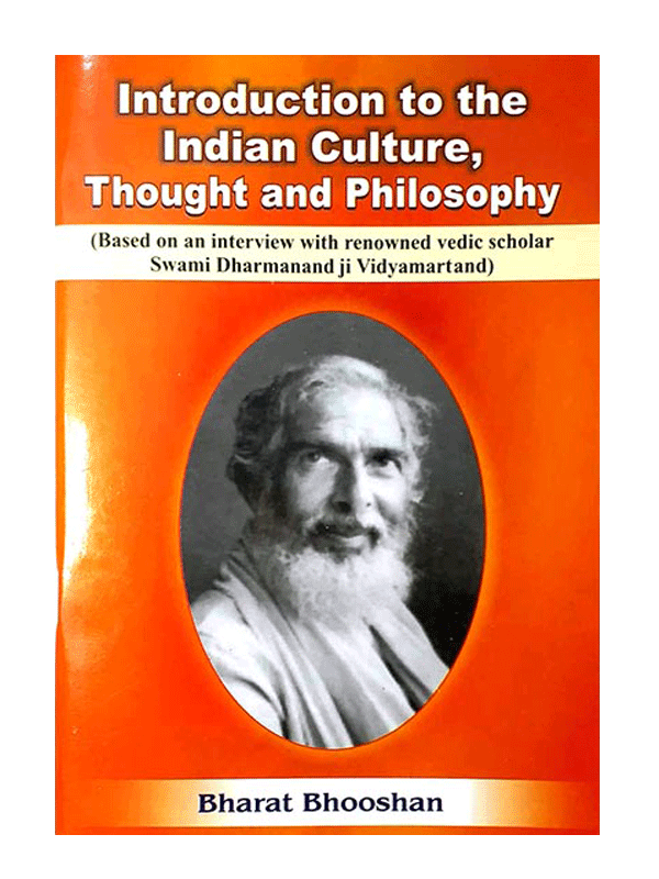 Introduction to the Indian Culture, Thought and Philosophy