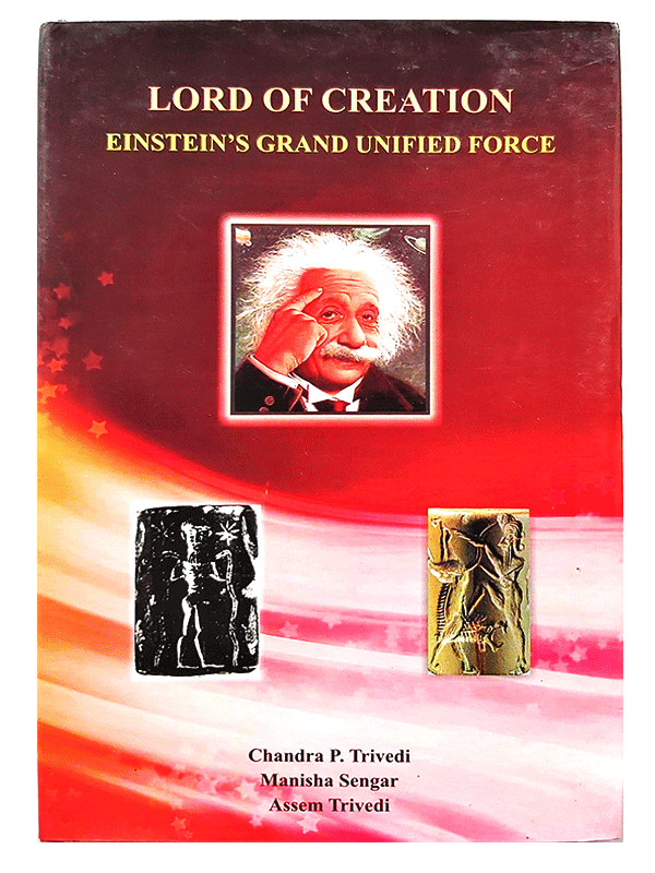 Lord of Creation Einstein's Grand Unified Force