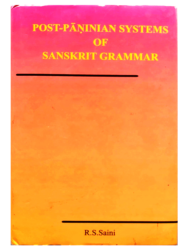 post-paninian-systems-of-sanskrit-grammer