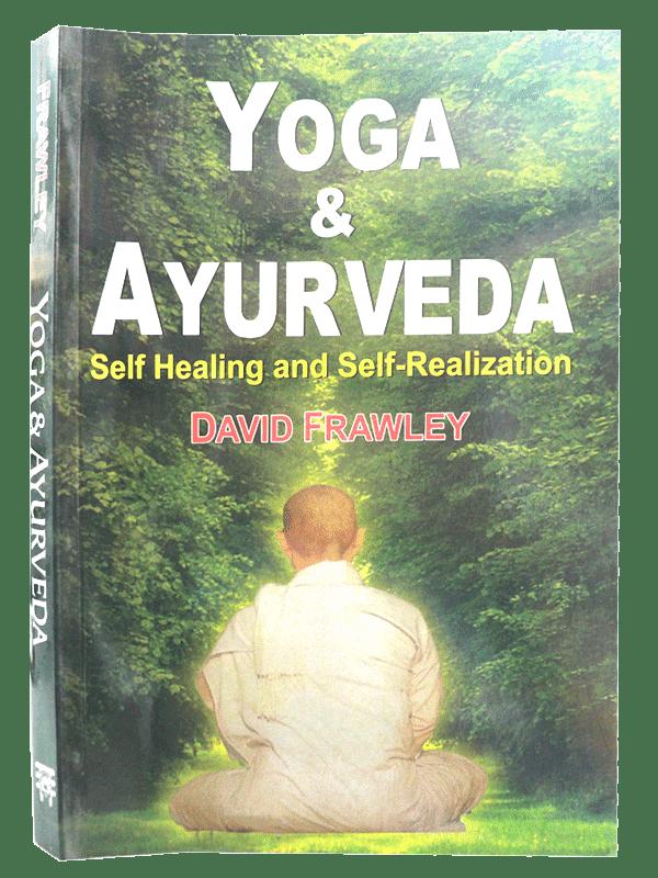 Yoga & Ayurveda (Self Healing And Self Realization)